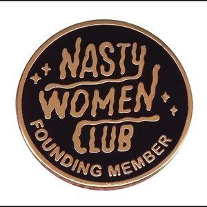 Nasty Women Club Founding Member Lapel Pin New